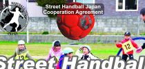 Cooperation Agreement, Street Handball Japan, 日本ストリートハンドボール