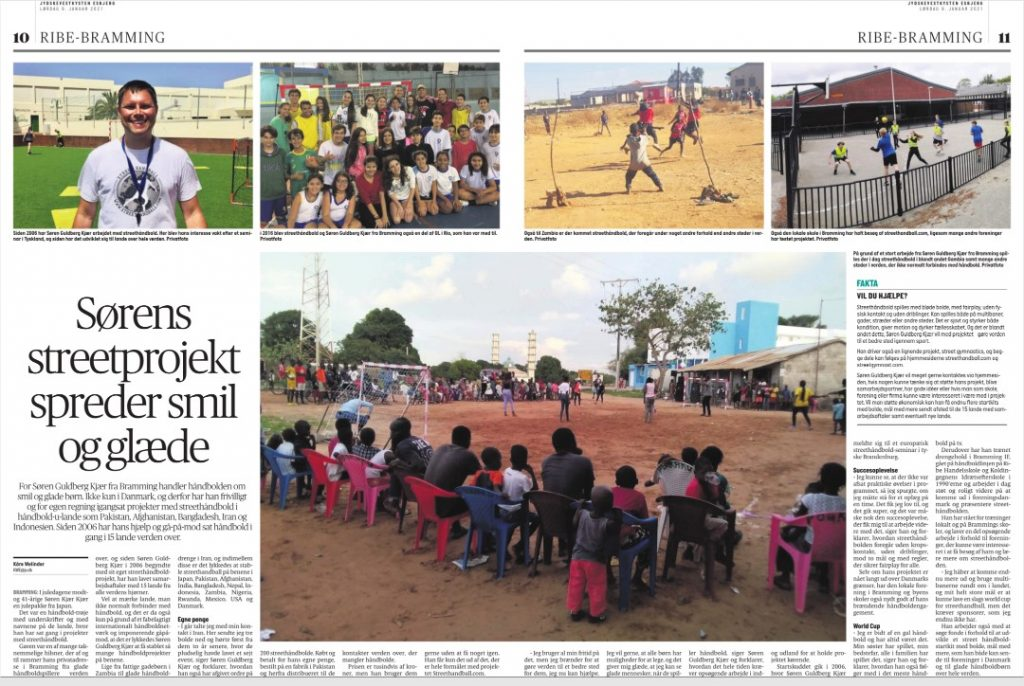 Ranging from poor street children in Zambia to happy handball boys in Iran, and occasionally these have managed to get street handball organised in Japan, Pakistan, Afghanistan, India, Bangladesh, Nepal, Indonesia, Zambia, Nigeria, Rwanda, Mexico, USA, and Denmark.